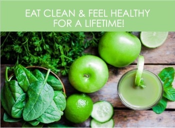 Eat Clean and Feel Healthy for a Lifetime